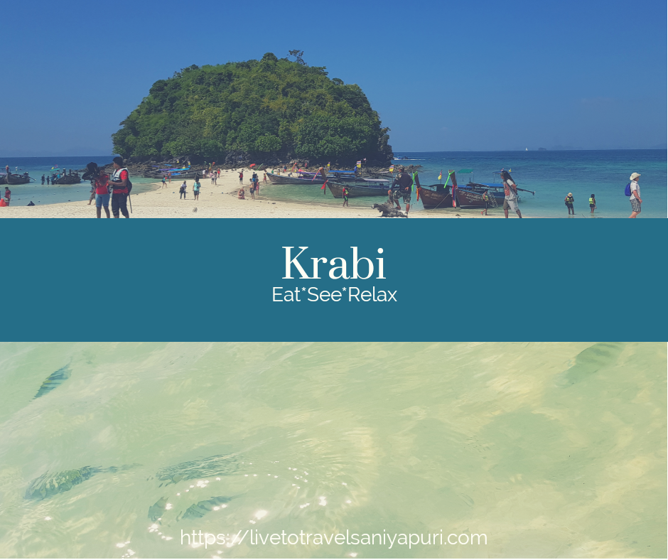 Best of Krabi - Know all the things to do in Krabi - livetotravelsaniyapuri